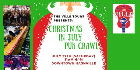 Christmas in July Pub Crawl - Downtown Nashville tickets