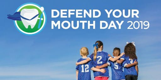Defend Your Mouth Day