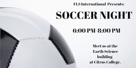 FLS INTERNATIONAL PRESENTS: SOCCER NIGHT!!! tickets