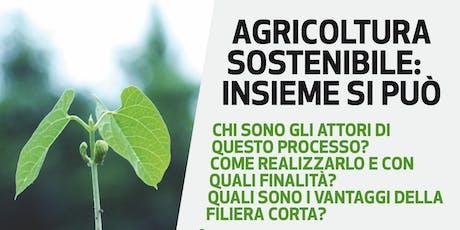 Agricoltura Sostenibile biglietti