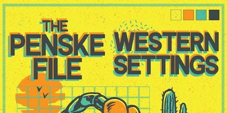 Western Settings, The Penske File, 48 Thrills tickets