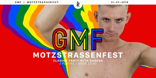 GMF - Closing Party Motzstraßenfest powered by SCRUFF