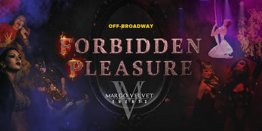 FORBIDDEN PLEASURE Off-Broadway Theatre Dinner