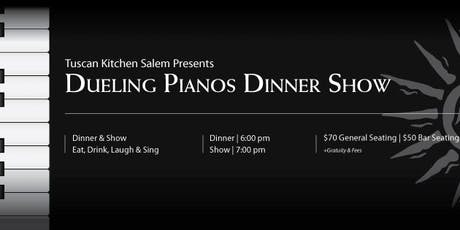 Dueling Pianos at Tuscan Kitchen, Salem NH tickets
