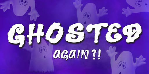 Ghosted Again?! The Haunted House Party