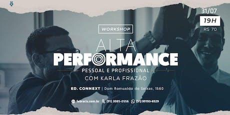 Workshop Alta Performance Pessoal e Profissional  ingressos