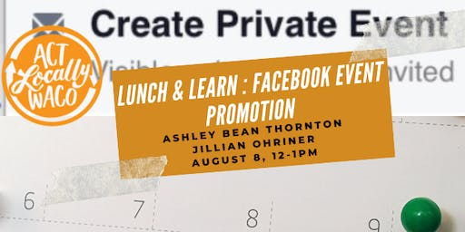 Lunch & Learn: Facebook Event Promotion