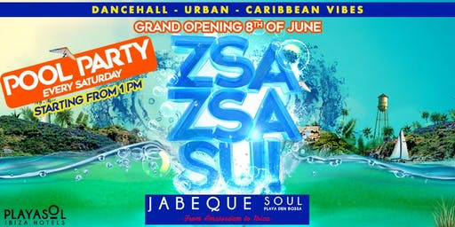 Zsa Zsa Su! Poolparty - Every Saturday - Ibiza (Playa del Sol Jabeque Soul)