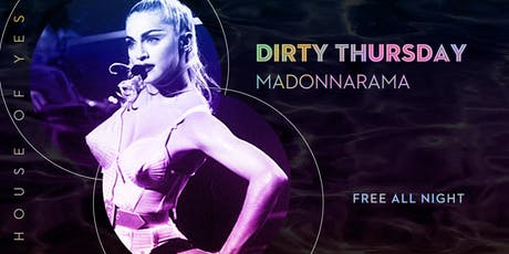 Dirty Thursday: Madonnarama tickets