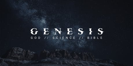GENESIS: God, Science & the Bible tickets