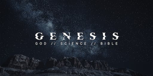 GENESIS: God, Science & the Bible