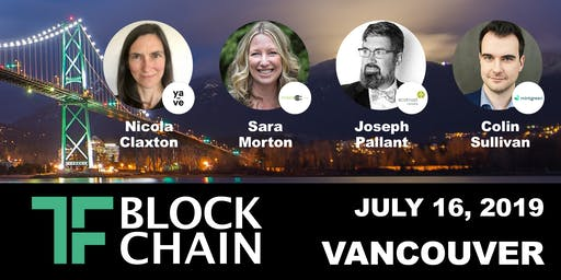 TF Blockchain YVR | CleanTech/Social Impact & the Blockchain | July 16, 2019