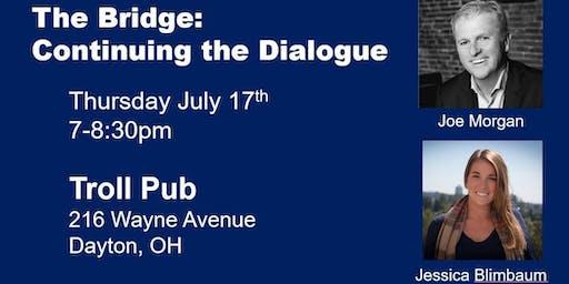 The Bridge: Continuing the Dialogue