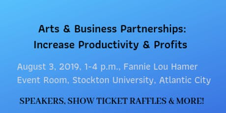 Arts and Business Partnerships: Increase Productivity and Profits tickets