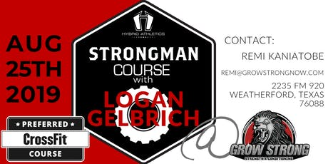 Strongman Course with Logan Gelbrich tickets