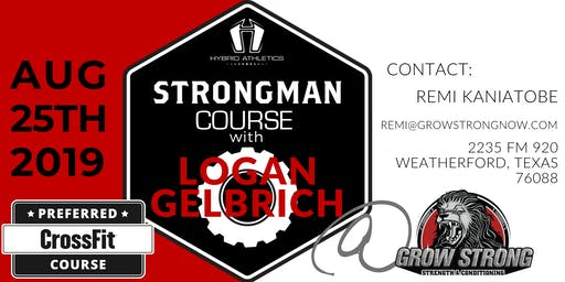 Strongman Course with Logan Gelbrich