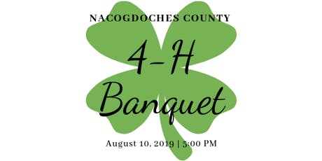 Nacogdoches County 4-H Banquet tickets