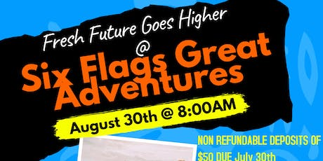 Fresh Future Six Flags Great Adventures Registration tickets