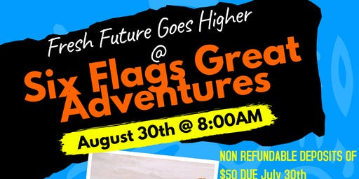 Fresh Future Six Flags Great Adventures Registration