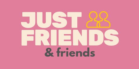 Just Friends - Comedy Night & Improv Jam tickets