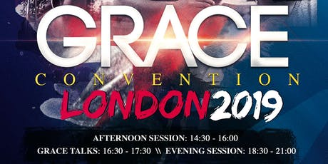 Grace Convention London 2019 tickets