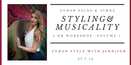 Styling and Musicality Workshop with Jennifer White - Volume 1. tickets