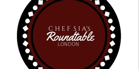 Chef SiA's London Roundtable tickets