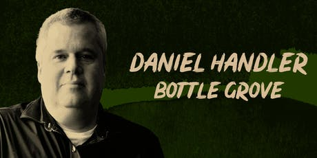 Daniel Handler's Bottle Grove tickets