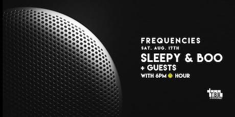 Sleepy & Boo - Frequencies @ TBA Brooklyn  tickets