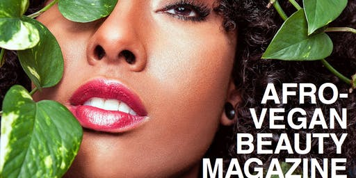 Afro-Vegan Beauty Magazine Launch