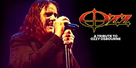 OZZ - A Tribute to Ozzy Osbourne and more! tickets