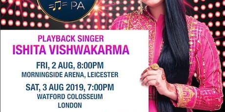 SA RE GA MA PA CONCERT 2019 - ISHITA VISHWAKARMA tickets