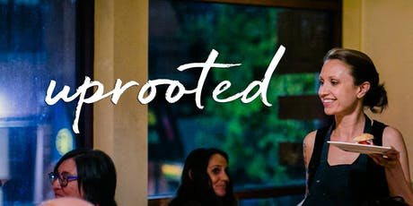 Uprooted Summer Dinner at Little Choc Apothecary tickets