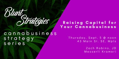 Cannabusiness Strategy Series: Raising Capital for Your Cannabusiness tickets