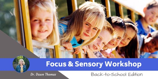 ADHD and Sensory Workshop with DR. Dawn Thomas