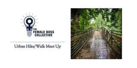 Urban Hike/Walk Meet Up tickets