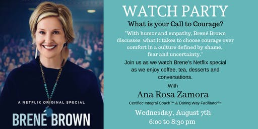 WATCH PARTY:  Brene Brown Netflix Special