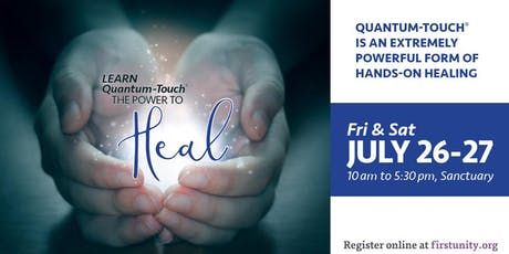 Learn Quantum Touch - The Power to Heal tickets