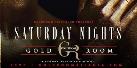 GOLD ROOM SATURDAYS: ATL'S #1 HIPHOP PARTY tickets
