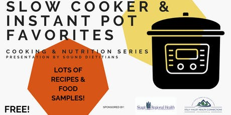 Cooking & Nutrition Series - Slow Cooker & Instant Pot Favorites tickets