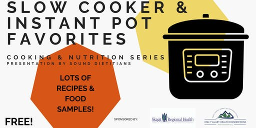 Cooking & Nutrition Series - Slow Cooker & Instant Pot Favorites