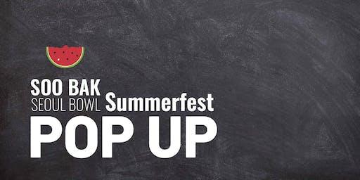 Soo Bak Summerfest Pop Up