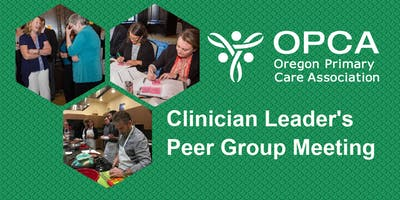 FQHC Clinician Leaders/Medical Directors Peer Group Meeting