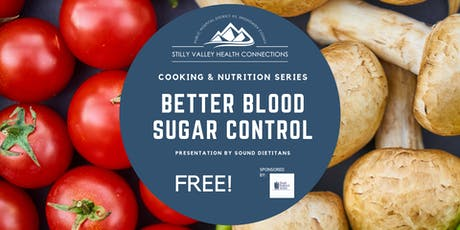 Cooking & Nutrition Series - Better Blood Sugar Control tickets