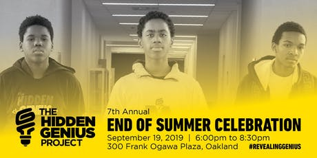 The Hidden Genius Project 2019 End of Summer Celebration tickets