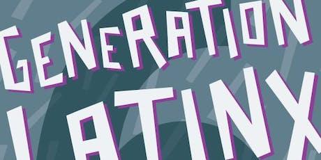 Generation LatinX, The Harold Team Mothership tickets