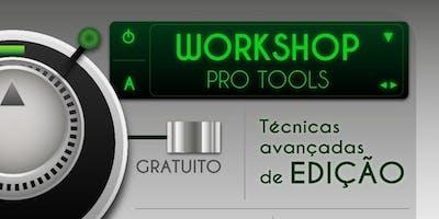 Pro Tools - Técnicas Avançadas de Edição