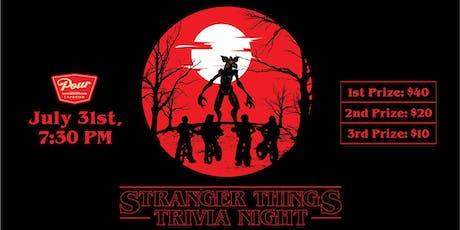 Stranger Things Triva tickets