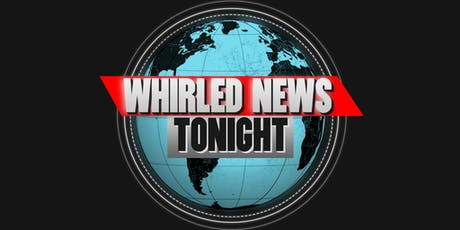 Whirled News Tonight tickets