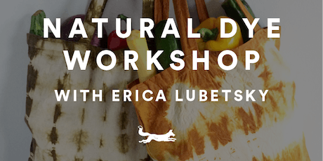 Luke's Local Commons: Natural Dye Workshop tickets